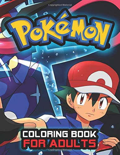 Pokemon Coloring Book: Adult Stress Relieving Pokemon Designs with Pikachu Charizard Bulbasaur Jigglypuff ...
