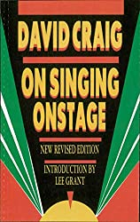 On Singing Onstage (Applause Acting Series) (English Edition)