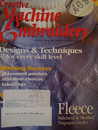Creative Machine Embroidery Magazine Premier Edition 2001