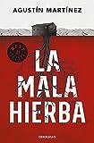 La mala hierba (Best Seller)