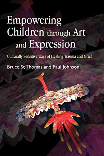 Empowering Children through Art and Expression: Culturally Sensitive Ways and Grief