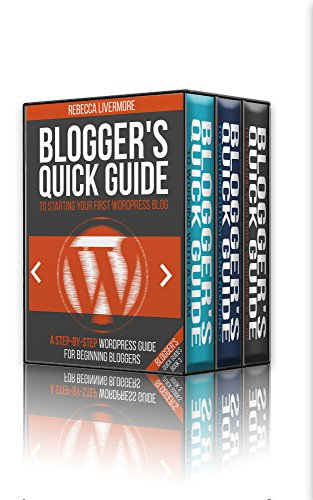 Successful Bloggers Box Set (Blogger's Quick Guides, Books 1-3): 3 Books to Help you Start, Build, and Grow a Profitable Blog (English Edition)