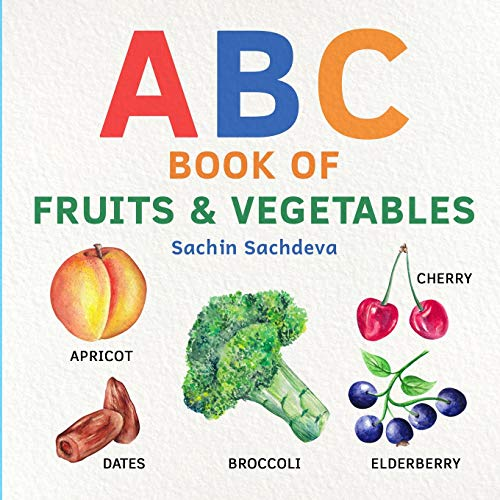 ABC Book of Fruits & Vegetables: Early learning watercolor picture book for babies, toddlers, kids, and preschoolers