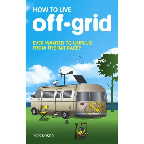 How to Live Off-Grid (English Edition)