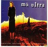 MK Ultra: Original Motion Picture Soundtrack