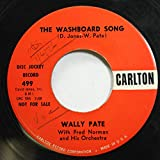 Wally Pate With Fred Norman and His Orchestra 45 RPM The Washboard Song / The Washboard Polka