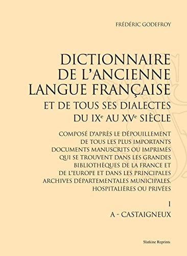 Dictionnaire de l'ancienne langue française et de tous ses dialectes du IXe au XVe siècle : 10 volumes
