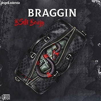 braggin