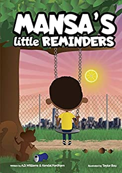 Book cover image for Mansa's Little Reminders by A.D. Williams & Kendal Fordham