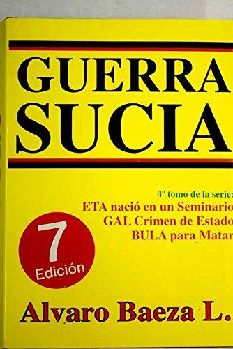 Guerra Sucia 4º tomo de la serie: ETA nació en un Seminario