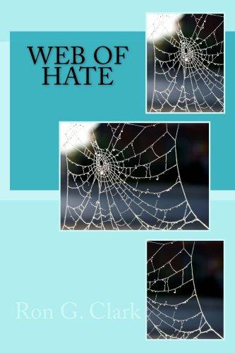 Web of Hate (English Edition) eBook: Clark, Ron.: Amazon.es ...