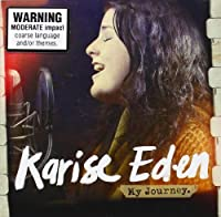 My Journey by KARISE EDEN (2012-07-03)