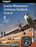 Aviation Maintenance Technician Handbook – General: FAA-H-8083-30A (ASA FAA Handbook Series)