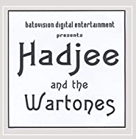 Hadjee & the Wartones