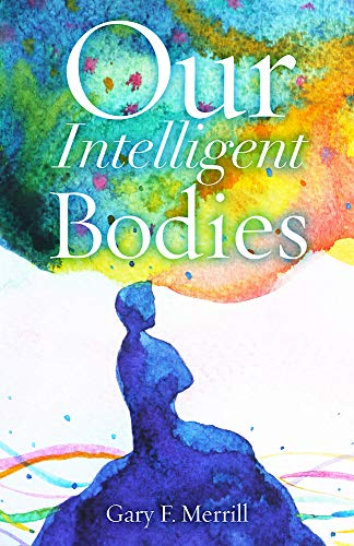 Our Intelligent Bodies