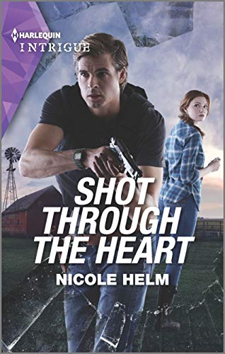 Shot Through the Heart (A North Star Novel Series Book 2) by [Nicole Helm]
