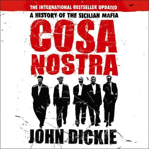 Couverture de Cosa Nostra: A History of the Sicilian Mafia