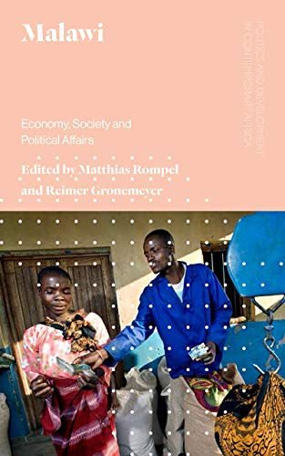Malawi: Economy, Society and Political Affairs (Politics and Development in Contemporary Africa)