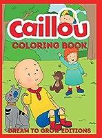 Caillou: Coloring Book