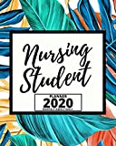 Nursing Student: 2020 Planner For Nurse, 1-Year Daily, Weekly And Monthly Organizer With Calendar For Academic School Year  (8 x 10)