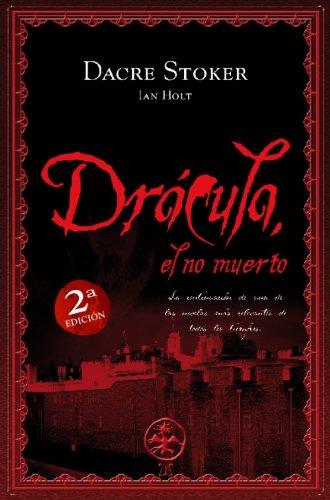Drácula, el no muerto (Spanish Edition) [Spanish] 8499180167 Book Cover