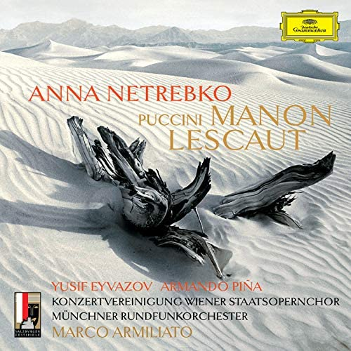 Anna Netrebko, Yusif Eyvazov, Armando Piña, Konzertvereinigung Wiener Staatsopernchor, Münchner Rundfunkorchester & Marco Armiliato