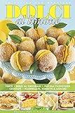 Dolci al limone (In cucina con passione) (Italian Edition)