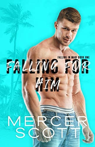 Falling for Him A single dad curvy girl on vacation romantic comedy Falling in Maui Book 1 product image