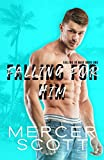Falling for Him: A single dad, curvy girl on vacation romantic comedy (Falling in Maui Book 1)