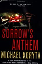 By Michael Koryta Sorrow's Anthem (Lincoln Perry) (1st First Edition) [Hardcover]