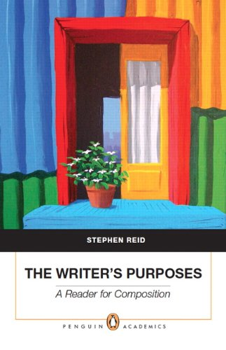 The Writer's Purposes: A Reader for Composition (Penguin...