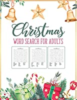 Christmas Word Search For Adults: Puzzle Book - Holiday Fun For Adults and Kids - Activities Crafts - Games