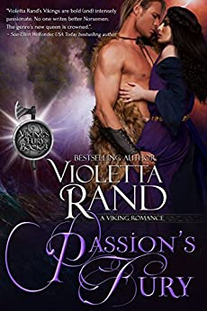 Passion's Fury (Viking's Fury Book 3) by [Violetta Rand]