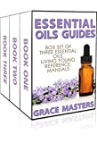 Essential Oils Guides: Box Set of Three Essential Oils Living Young Reference Manuals (English Edition)