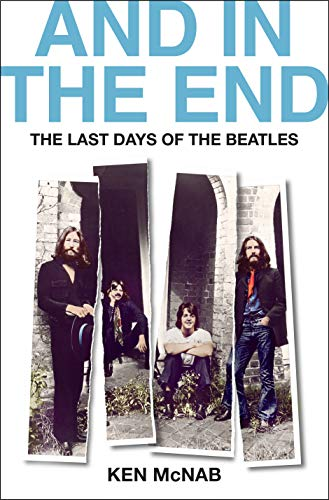 Image of And in the End: The Last Days of The Beatles