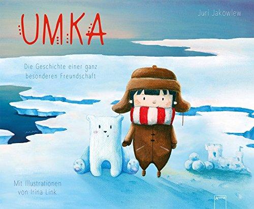 Umka: Die Geschichte einer ganz besonderen Freundschaft