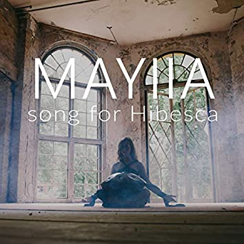 Song for Hibesca