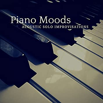 Piano Moods - Acoustic Solo Improvisations