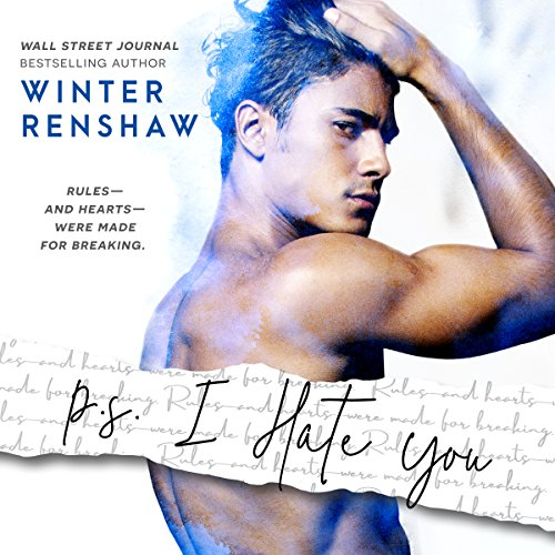 P.S. I Hate You                   By:                                                                                                                                 Winter Renshaw                               Narrated by:                                                                                                                                 Victoria Mei,                                                                                        Wally Schrass                      Length: 6 hrs and 32 mins     7 ratings     Overall 4.0