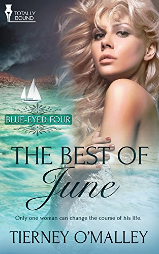 The Best of June: (A Contemporary Erotic Romance) (Blue-Eyed Four Book 2)