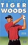 Le Mystère Tiger Woods