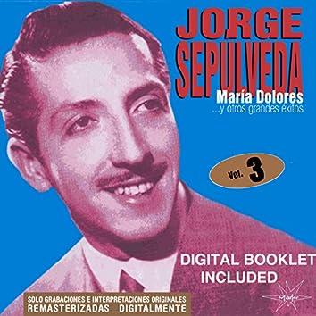 Maria Dolores y Otros Grandes Éxitos, Vol. 3