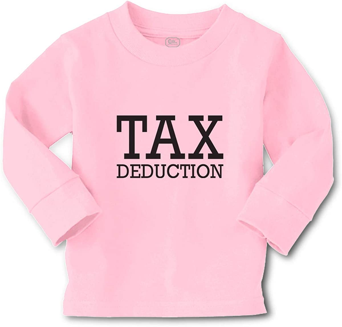 Cute Rascals Kids Long Sleeve T Shirt Tax Deduction Black Funny Rubber Stamp Cotton Boy & Girl Clothes Funny Graphic Tee Soft Pink Design Only 4T