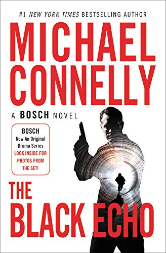 The Black Echo (A Harry Bosch Novel (1))