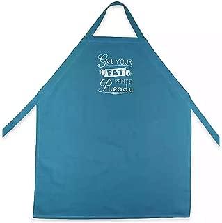 Best get your fat pants ready apron Reviews