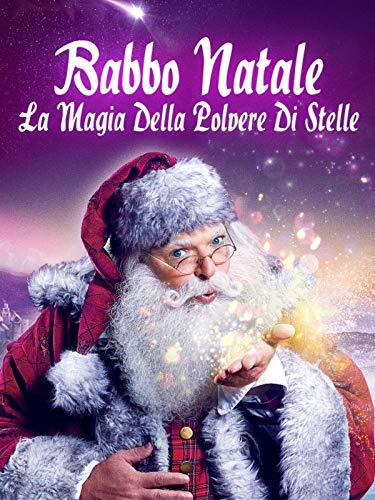 Babbo Natale - La Magia Della Polvere Di Stelle