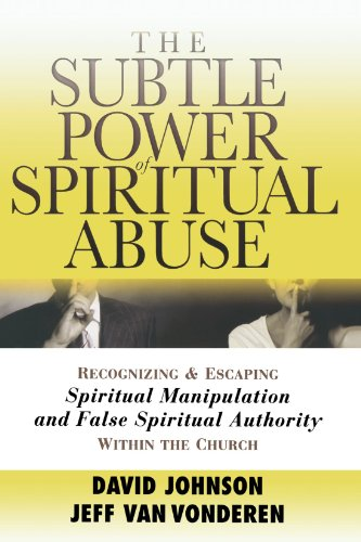 Compare Textbook Prices for Subtle Power of Spiritual Abuse, The Reprint Edition ISBN 9780764201370 by Johnson, David,VanVonderen, Jeff