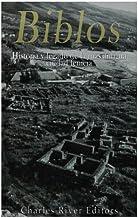 Biblos: Historia y legado de la más antigua ciudad fenicia