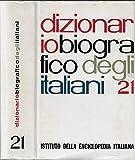 Dizionario biografico degli italiani 21.