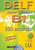 Nouveau Delf. Junior et scolaire. B1. Per le Scuole superiori. Con CD Audio: Avec livret de corrigés